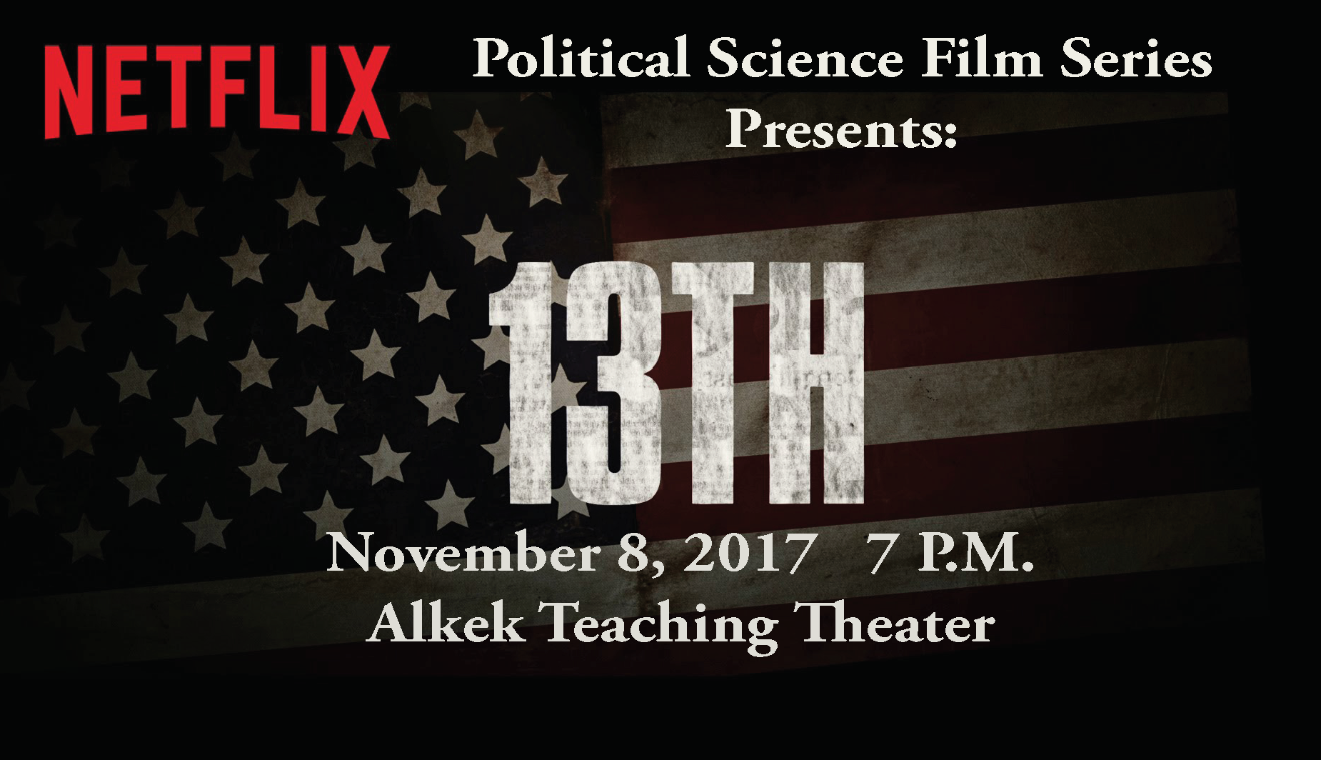 Political Science Film Series: 13th.